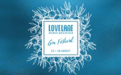 Love Lane Gin Festival 23 – 26 August